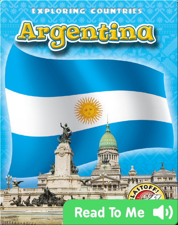 Exploring Countries: Argentina