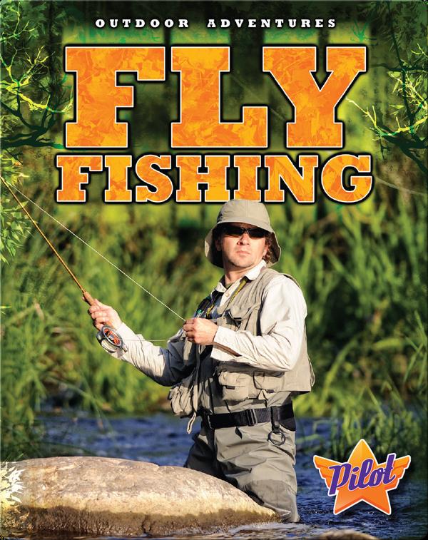 Outdoor Adventures: Fly Fishing