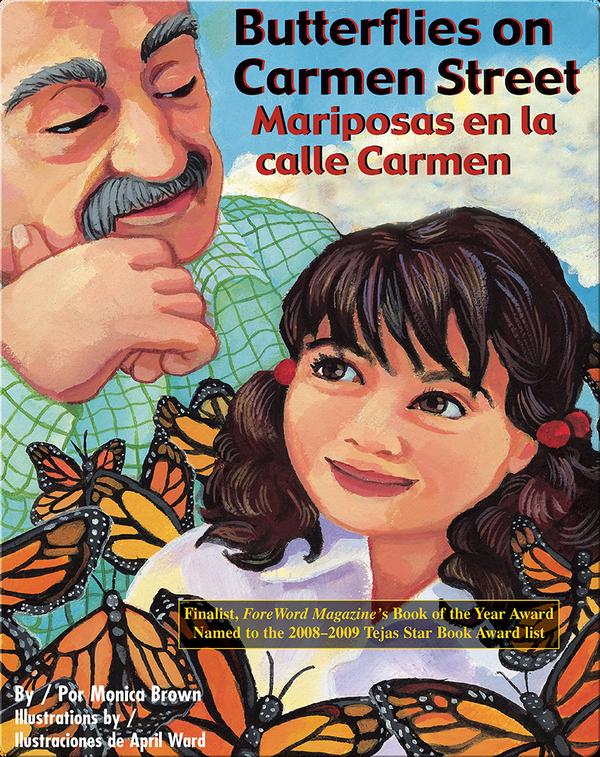 Butterflies on Carmen Street/Mariposas en la calle Carmen