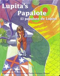 Lupita's Papalote/El papalote de Lupita