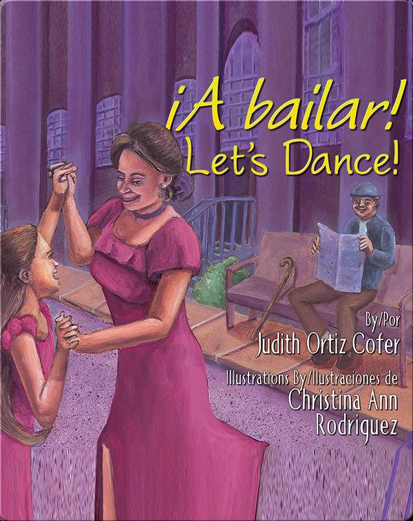 ¡A bailar! Let's Dance!