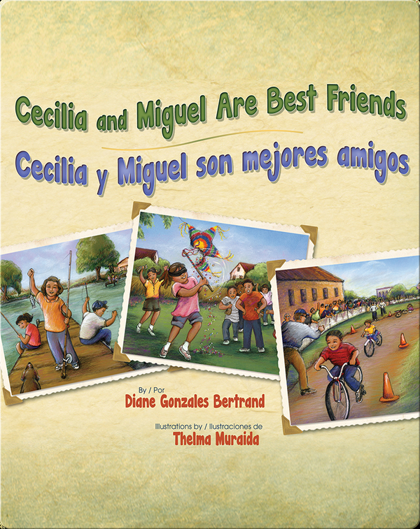 Cecilia and Miguel Are Best Friends / Cecilia y Miguel son mejores amigos