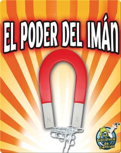 El Poder Del Imán (Magnet Power)