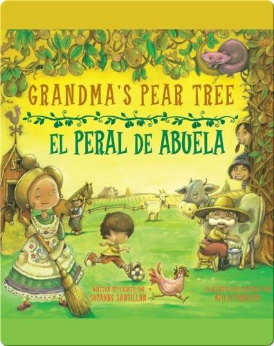 Grandma's Pear Tree / El peral de abuela