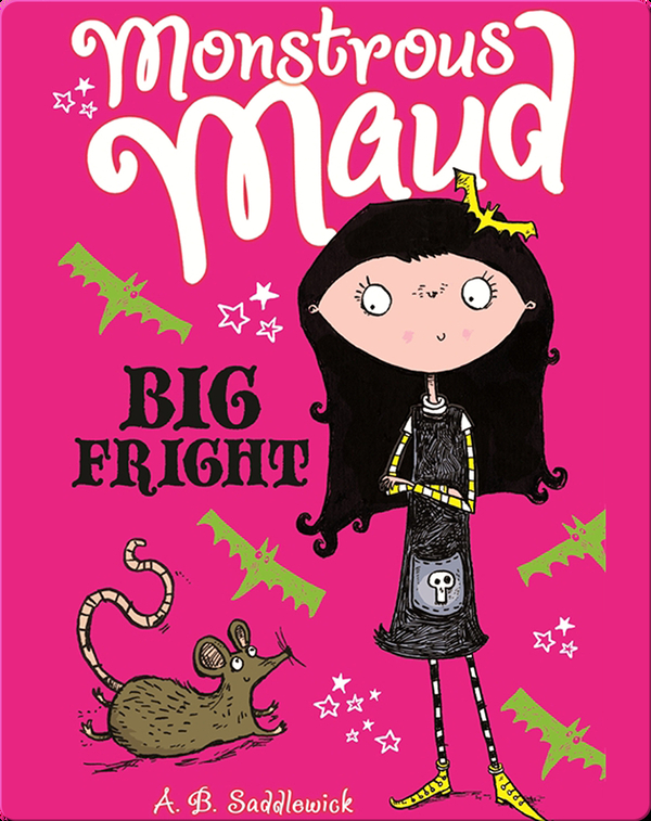 Monstrous Maud #1: Big Fright