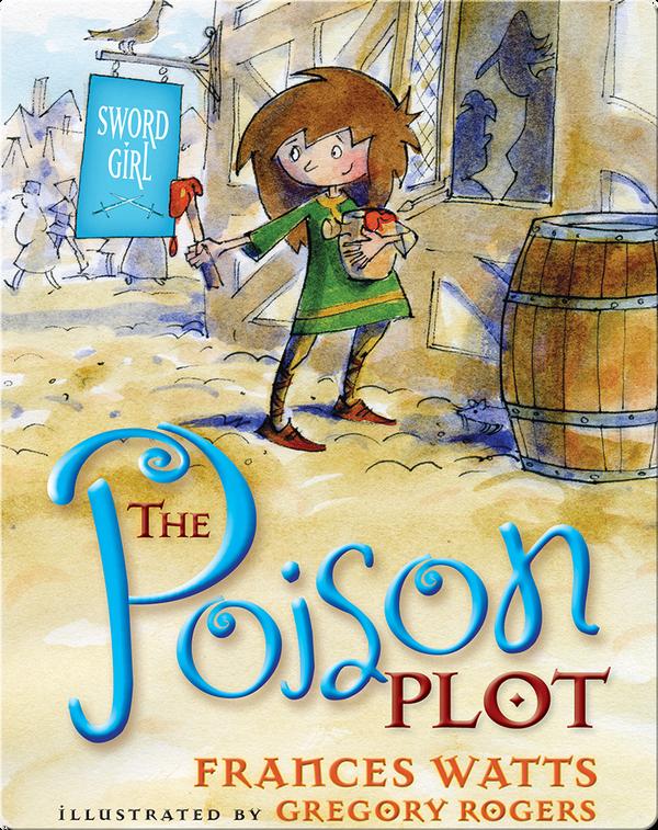 Sword Girl #2: The Poison Plot
