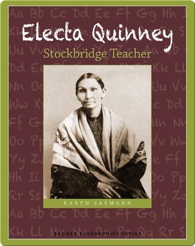 Electa Quinney: Stockbridge Teacher