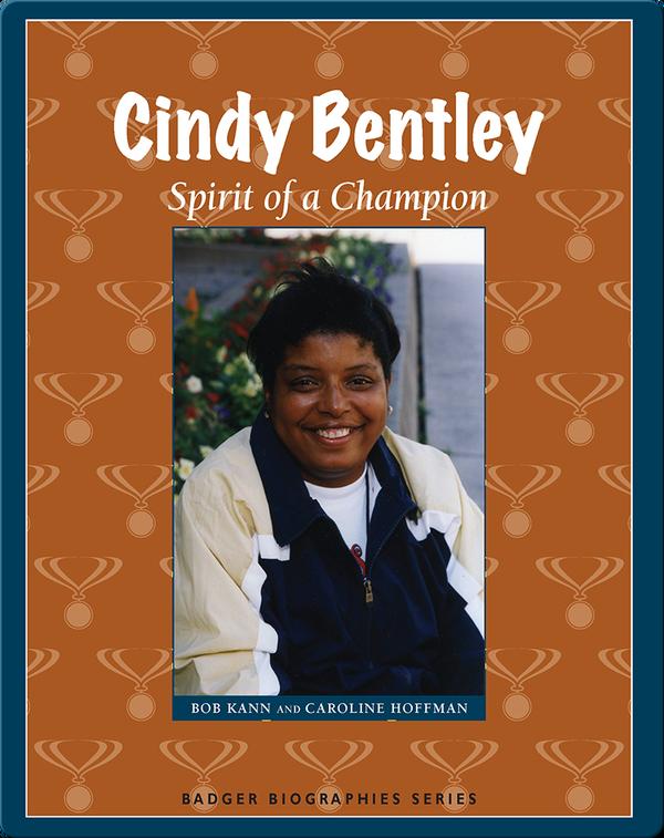 Cindy Bentley: Spirit of a Champion