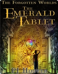 The Forgotten Worlds #1: The Emerald Tablet
