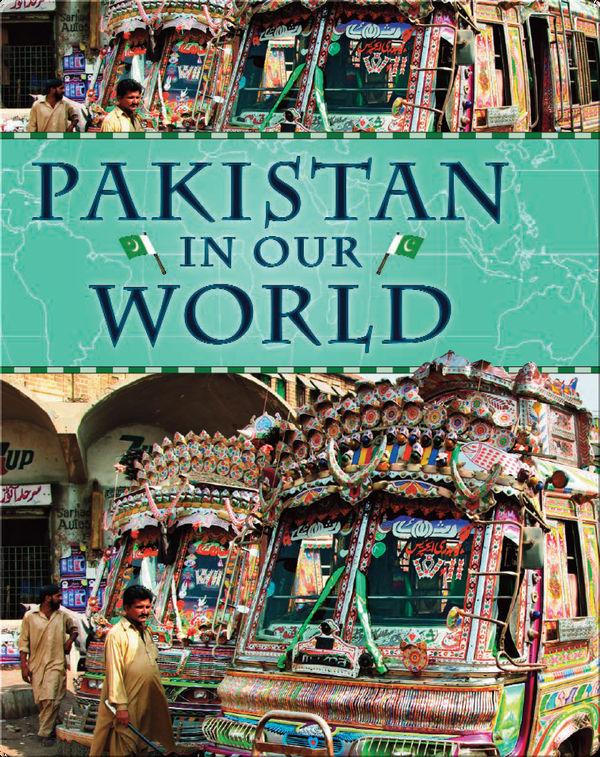 Pakistan in Our World