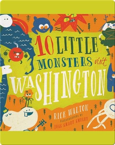 10 Little Monsters Visit Washington