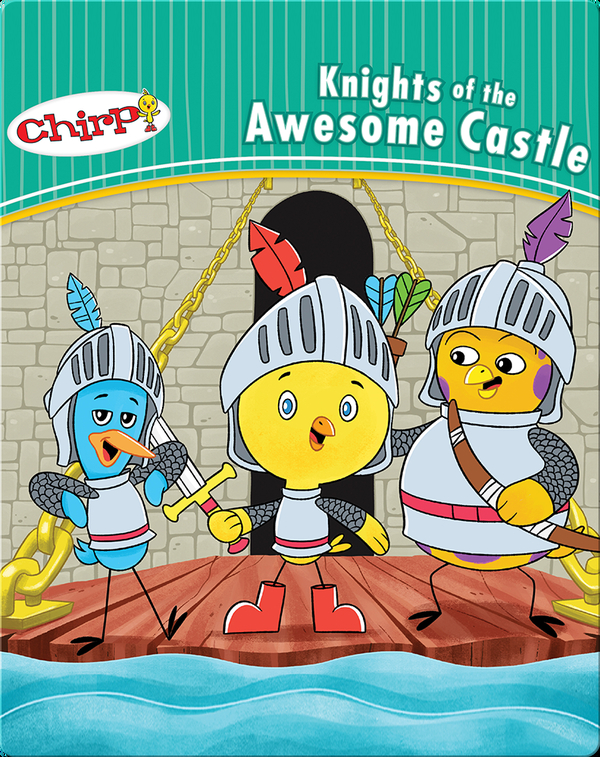 Chirp: Knights of the Awesome Castle