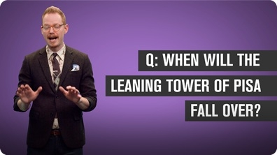 When Will the Leaning Tower of Pisa Topple?