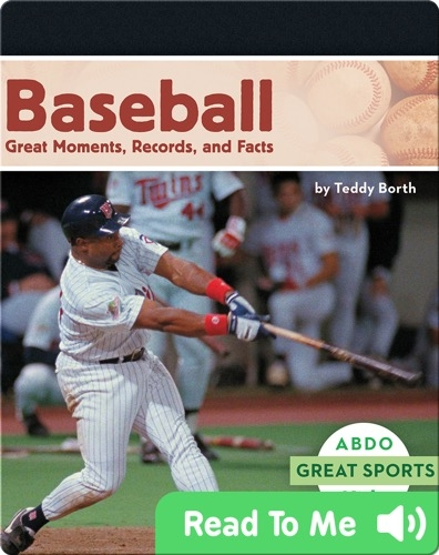 Baseball: Great Moments, Records, and Facts