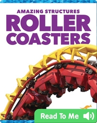 Amazing Structures: Roller Coasters