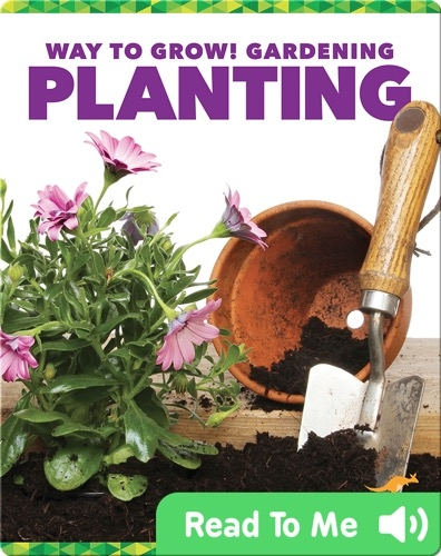 Way to Grow! Gardening: Planting