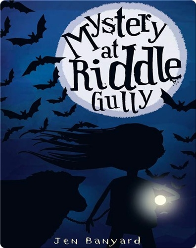 Mystery at Riddle Gully