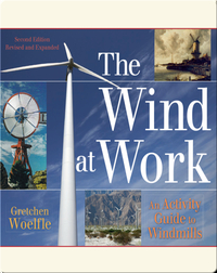 Wind at Work: An Activity Guide to Windmills