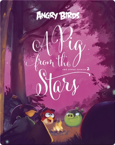 Angry Birds: A Pig From The Stars 2