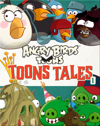 Angry Birds: Toons Tales 1