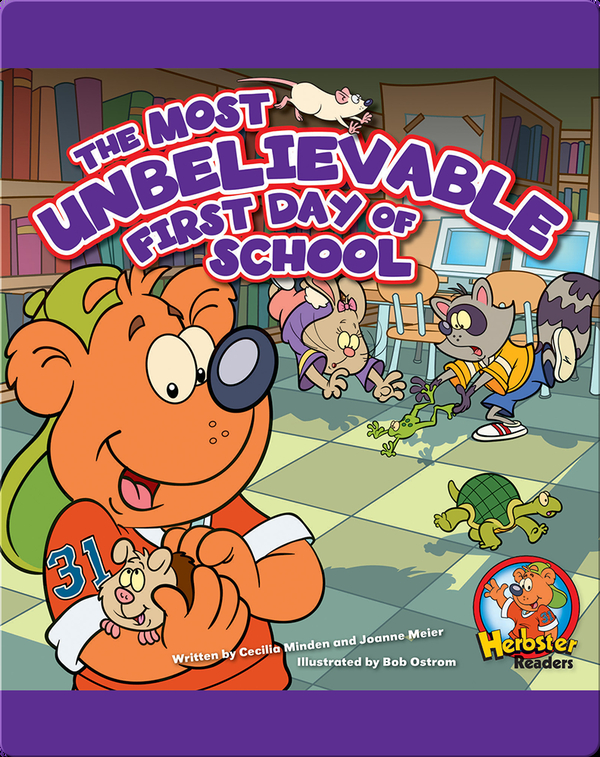 The Most Unbelievable First Day of School: A Storytime Book