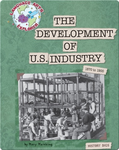The Development of U.S. Industry