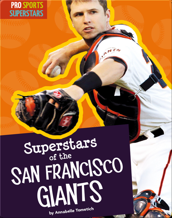Superstars Of The San Francisco Giants