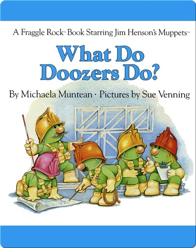 What Do Doozers Do?