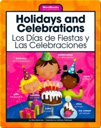 Holidays and Celebrations/Los Dias de Fiestas y Las Celebraciones