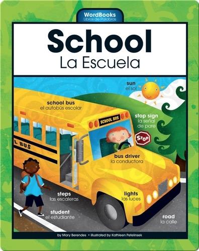 School/La Escuela