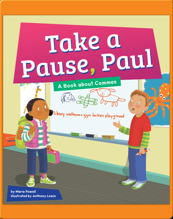 Take A Pause, Paul: A Book About Commas