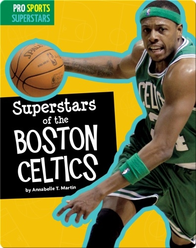 Superstars Of The Boston Celtics