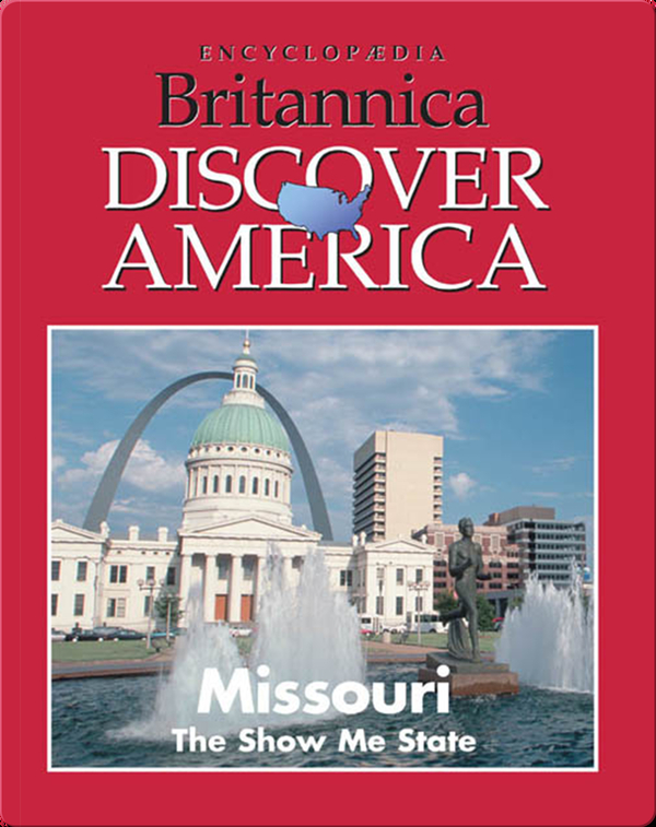 Missouri: The Show Me State