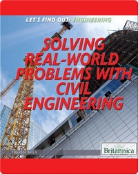 Solving Real-World Problems with Civil Engineering