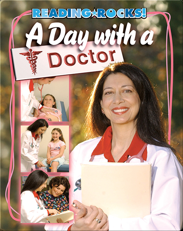 A Day with a Doctor