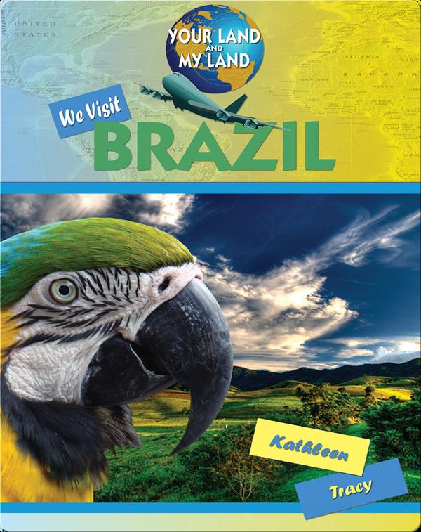 We Visit Brazil