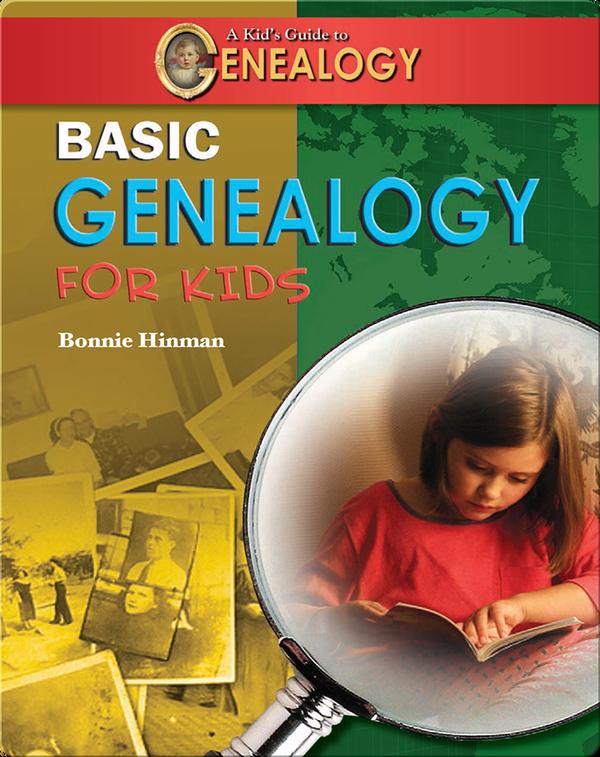 Basic Genealogy for Kids