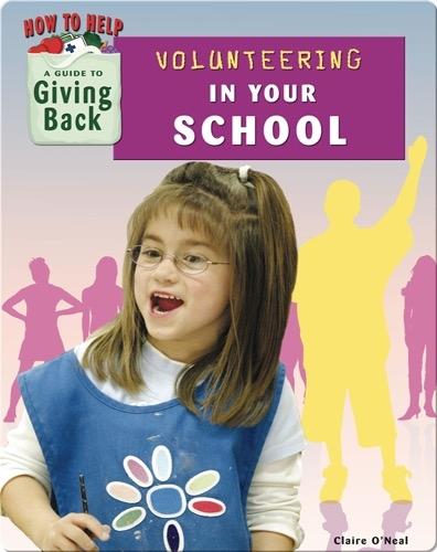 Volunteering in Your School