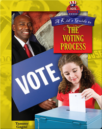 A Kid's Guide to the Voting Process