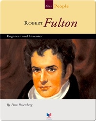 Robert Fulton: Engineer and Inventor