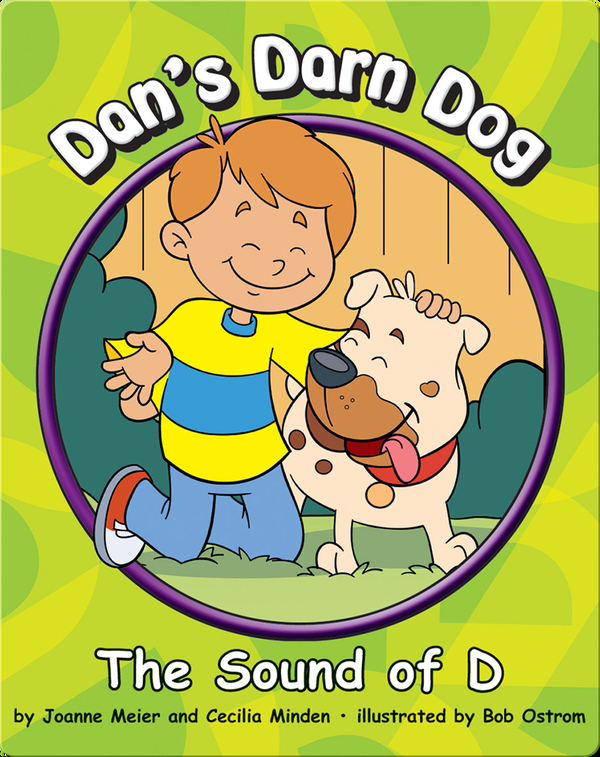 Dan's Darn Dog: The Sound of D