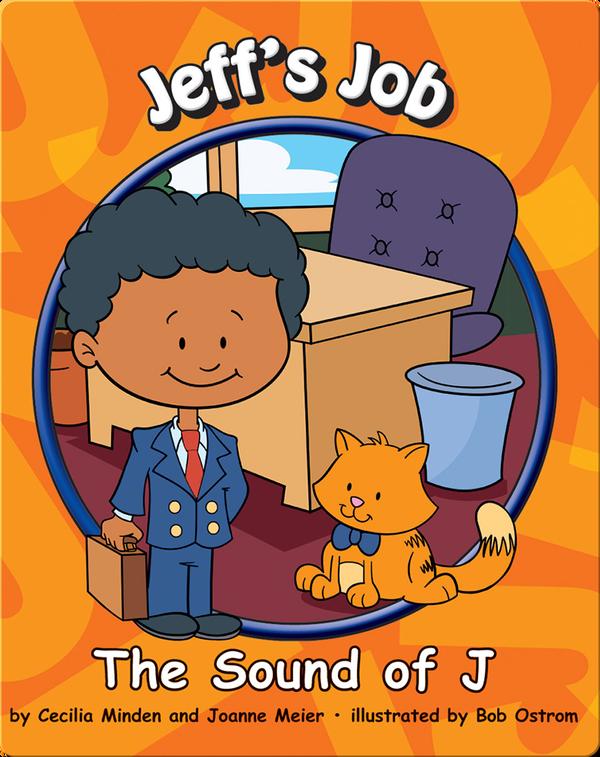 Jeff's Job: The Sound of J