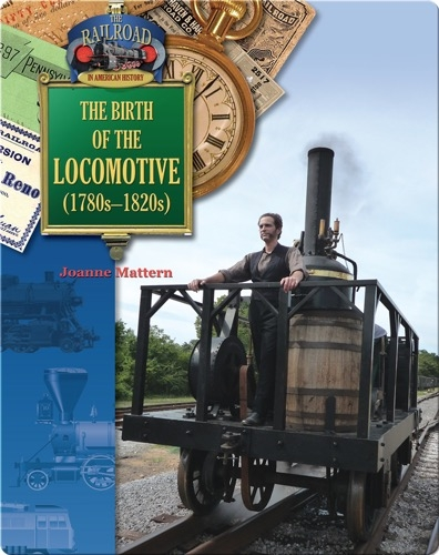 The Birth of the Locomotive (1780-1820)