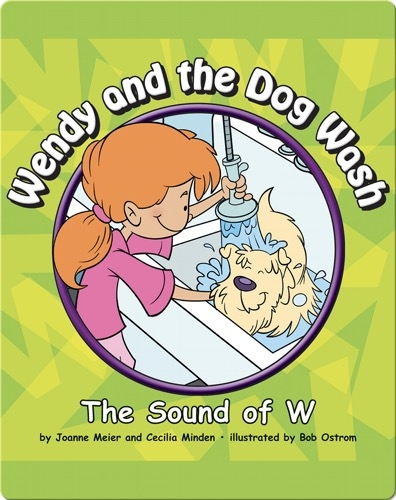 Wendy and the Dog Wash: The Sound of W