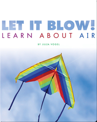 Let it Blow! Learn About Air