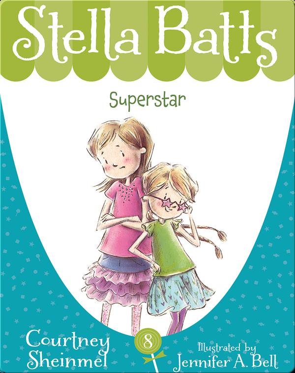 Stella Batts #8: Superstar