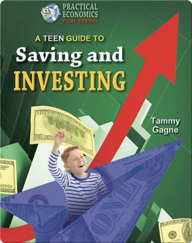 A Teen Guide to Saving and Investing