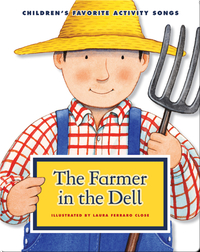 The Farmer in the Dell