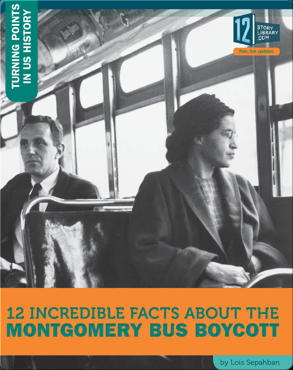 12 Incredible Facts About The Montgomery Bus Boycott