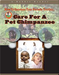Care for a Pet Chimpanzee
